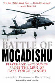 The Battle of Mogadishu by Matt Eversmann