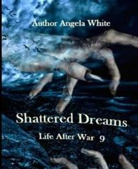 Shattered Dreams by Angela White image