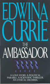 The Ambassador by Edwina Currie image