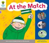 Oxford Reading Tree: Level 1: Floppy's Phonics: Sounds and Letters: At the Match by Roderick Hunt