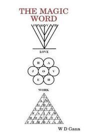 The Magic Word by W.D. Gann