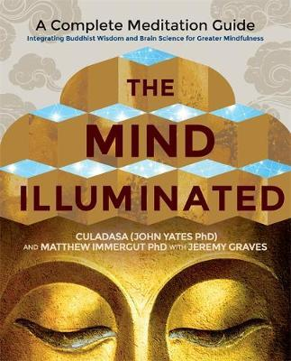 The Mind Illuminated by Culadasa
