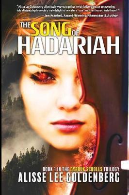 The Song of Hadariah by Alisse Goldenberg