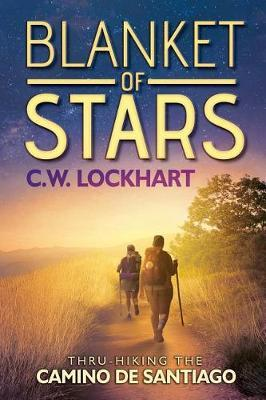 Blanket of Stars by C. W. Lockhart