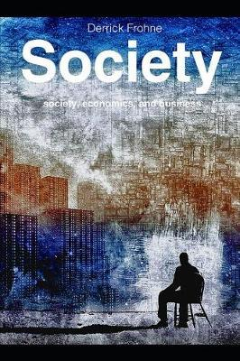 Society by Derrick Frohne