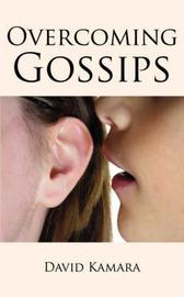 Overcoming Gossips by David Kamara image