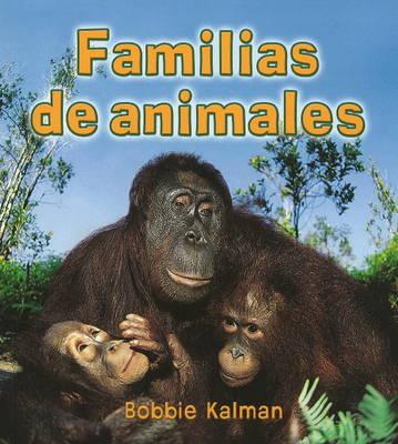 Familias de Animales by Bobbie Kalman image
