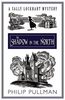 The Shadow in the North by Philip Pullman image