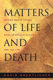 Matters of Life and Death by David Orentlicher
