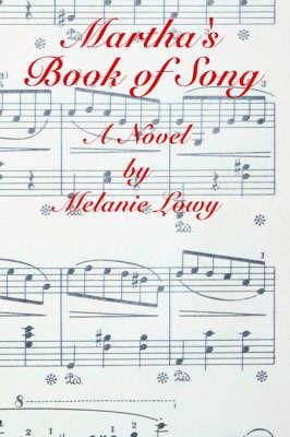 Martha's Book of Song by Melanie, Lowy