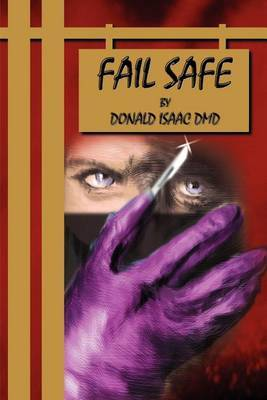 Fail Safe by Donald E Isaac, DMD image