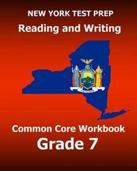 New York Test Prep Reading and Writing Common Core Workbook Grade 7: Preparation for the New York Common Core Ela Test by Test Master Press New York image