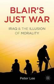 Blair's Just War by Peter Lee