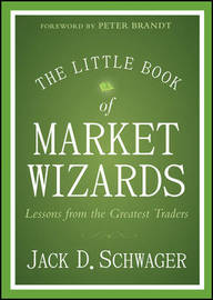 The Little Book of Market Wizards by Jack D Schwager