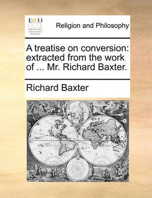 A Treatise on Conversion by Richard Baxter image