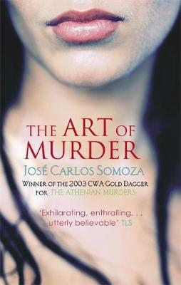 The Art Of Murder by Jose Carlos Somoza image