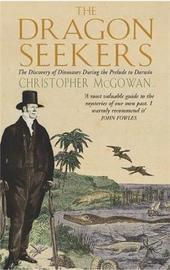 The Dragon Seekers by Christopher McGowan image