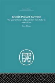 English Peasant Farming by Joan Thirsk