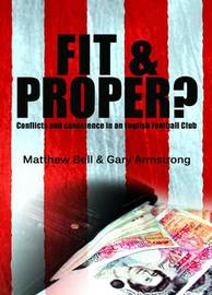 Fit and Proper? by Matthew Bell