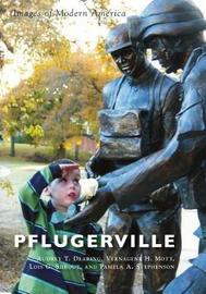 Pflugerville by Audrey T Dearing