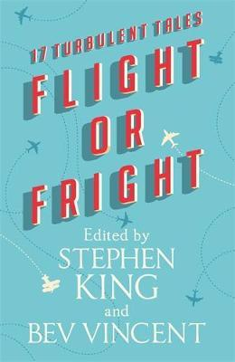 Flight or Fright by Stephen King image