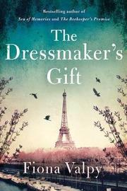 The Dressmaker's Gift by Fiona Valpy