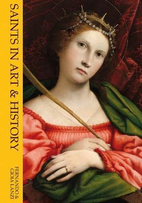 Saints in Art and History by Fernando Lanzi