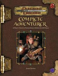 Complete Adventurer: A Hero Series Supplement by Jesse Decker