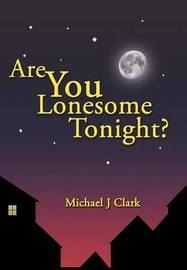 Are You Lonesome Tonight? by Michael J Clark image