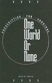 One World Or None by Errol E Harris image