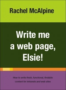 Write Me a Web Page, Elsie! by Rachel McAlpine
