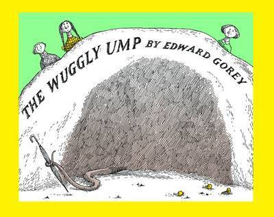 Wuggly Ump the by Edward Gorey