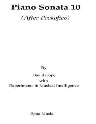 Prokofiev Sonata 10: (After Prokofiev) by David Cope image