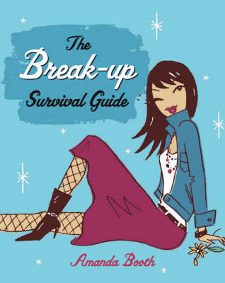 The Break-Up Survival Guide by Amanda Booth image