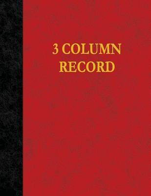 3 Column Record by Ij Publishing LLC