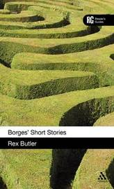 Borges' Short Stories by Rex Butler