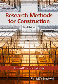 Research Methods for Construction by Richard F Fellows