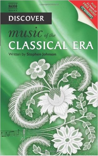 Discover Music of the Classical Era by Stephen Johnson image