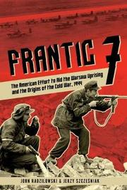 Frantic 7 by John Radzilowski
