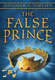 The False Prince by Jennifer A Nielsen