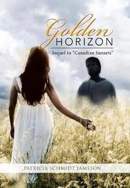 Golden Horizon by Patricia Schmidt Jameson image