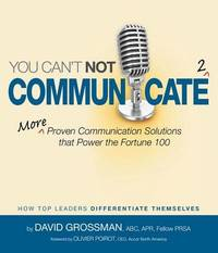 You Can't Not Communicate 2 by David Grossman