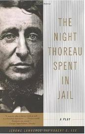 The Night Thoreau Spent in Jail by Robert E Lee image