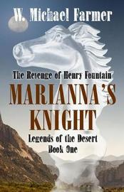 Mariana's Knight by W. Michael Farmer