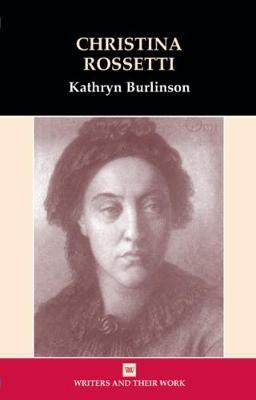Christina Rossetti by Kathryn Burlinson