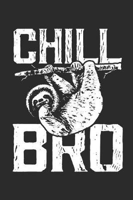 Chill Bro by Values Tees