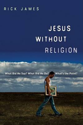 Jesus without Religion by Rick James image