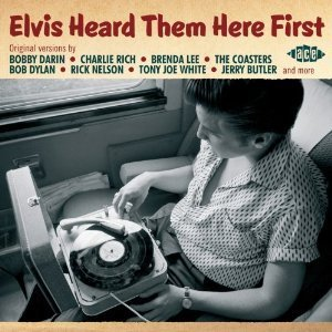 Elvis Heard Them Here First by Various Artists