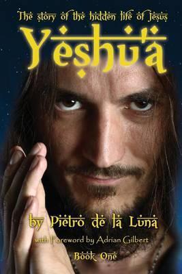 Yeshu'a by Pietro De La Luna