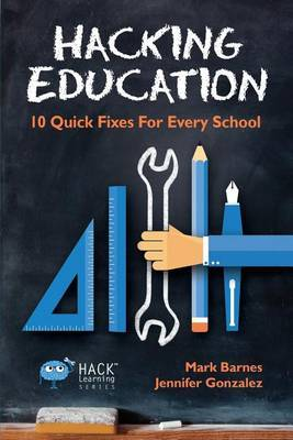 Hacking Education by Mark Barnes